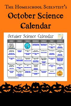 Add a little science to every day with science ideas from The Homeschool Scientist's October Science Calendar.