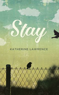 Stay by Katherine Lawrence.  tay is a moving portrait of a family in a time of crisis, whose pain is filtered through the thoughts and actions of an eleven-year-old girl, capturing the essence of what it means to grow up, confront your fears, support your family, and share in the wild optimism that only youth can harbour.