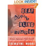 "Beyond the Tears: A True Survivor's Story: Tolson 4 TEARS* Reviews ""Deaf, Dumb, Blind and Stu..."