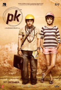 One of the most significant films ever:  PK - Directed by Rajkumar Hirani. A stranger in the city asks questions no one has asked before. Known only by his initials, P.K.'s innocent questions and childlike curiosity will take him on a journey of love, laughter and letting-go.