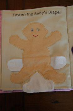 Põe a fralda ao bebé!... Tutorial em: http://thingsiliketomake.blogspot.co.uk/p/quiet-books.html Quiet Book idea: fasten the baby's diaper/nappy