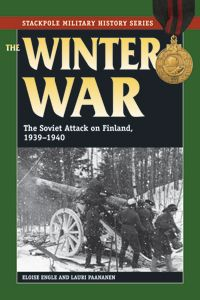 THE WINTER WAR by ELOISE ENGLE and LAURI PAANANEN Authoritative account of Finland's brave defense against the Soviet Union in World War II, focusing on the human side of one of the war's toughest campaigns