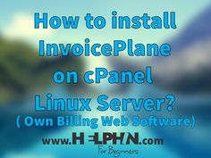How to install invoiceplane on cpanel linux server