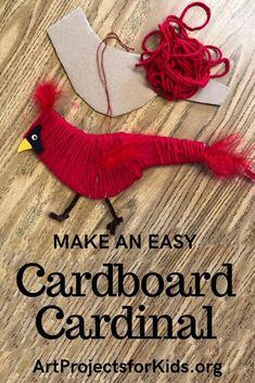 Learn how to make an easy Cardboard Cardinal a with this fun and easy yarn project for kids. Template available. #cardinal #cardboardcraft