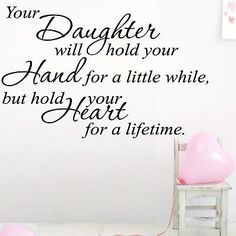 Wall+Art+Quote+YOUR+DAUGHTER+WILL+HOLD+-+W15+Sticker