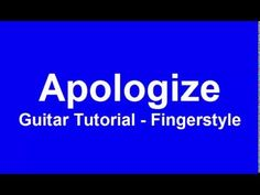 Apologize - guitar tutorial (fingerstyle)