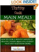 #9: Thrifty Cook Main Meals -  http://frugalreads.com/9-thrifty-cook-main-meals/ -
