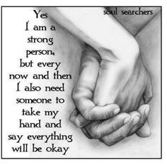 Proverbs 18:24 ...there exists a friend sticking closer than a brother. Do not isolate yourself when you need support.