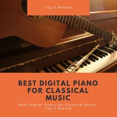 Are you looking for list of pianos with classical music domination? We have reviewed top 5 and best digital piano for classic music that are available in online shopping stores . Best Digital Piano, Online Shopping Stores, Classical Music, Top, Vintage, Pianos, Classic Books, Vintage Comics, Crop Shirt