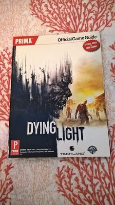 FANTASTIC Dying Light Official Strategy Guide