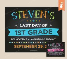 PRINTABLE  First OR  Last Day Back to School Announcement