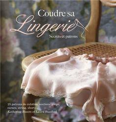 Livre coudre sa lingerie