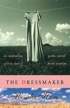 The Dressmaker by Rosalie Ham: What it's about: An Australian dressmaker returns to her hometown, only to reopen a past scandal. Who's starring: Kate Winslet and Liam Hemsworth. Watch the trailer for The Dressmaker.