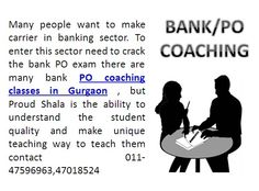 PO coaching classes in Gurgaon contact Proud Shala is one of right choice 8285885292 http://proudshala.com/ibps-po-coaching-in-pitampura-delhi.html