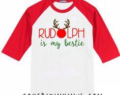 Rudolph is my Bestie Christmas Shirt - Christmas Shirt - Toddler Christmas Outfit - First Christmas - Santa Shirt