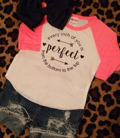 Every inch of you is perfect raglan pink black baby infant toddler girls baseball tee