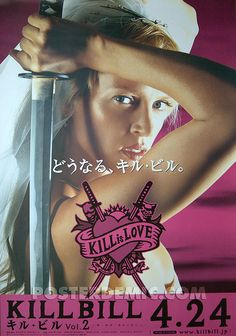 Kill Bill 2 Pink Japanese B1 movie poster - Follow the podcast www.twitter.com/screen_wolf and www.facebook.com/ScreenWolf?ref=aymt_homepage_panel