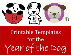 Lots of ideas for Year of the Dog  cute templates to print -- ideas for making greeting cards, bookmarks, other things   crafts, children, Chinese New Year, Spring Festival, Lunar New Year, Zodiac