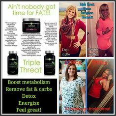 Ain't nobody got time for fat!!! This Triple Threat will change your life. Private message me! Deluluave.myitworks.com