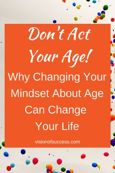 Think your life has peaked in midllife? Think again. Mindset is everything; you can accomplish your life's goals and do pretty much anything if you put your mind to it. Let talk about why we need a pro-aging revolution now more than ever before. #proaging #midlife #reinvention #mindset Let Them Talk, Let It Be, Act Your Age, Change Your Mindset, You Can Do Anything, Life Goals, Your Life, You Changed, Revolution