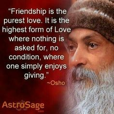 Osho Quotes On Life and Love In Hindi Lovely Osho Friendship Love Words Of Wisdom – Quotes Ideas Osho Quotes On Life, Words Of Wisdom Quotes, Spiritual Quotes, True Quotes, Strong Quotes, Friendship Love, Friendship Quotes, Osho Love, Meaningful Quotes