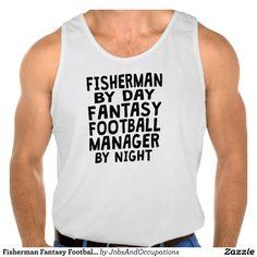 Fisherman Fantasy Football Manager Tanktop Tank Tops