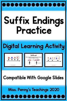 Visit my teachers pay teachers store to access my interactive lesson and activities to practice suffix endings. Slides are compatible with Google Classroom and Google Slides.