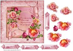 Rose romantic with verse 7x7 card by Angela Wake Rose romantic with verse 7x7 card with decoupage and sentiment tags, happy birthday, birthday wishes, special friend and a blank Verse From early morning 'Til late at night May this special day Be especially bright