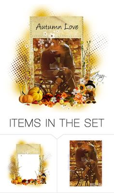 """""""autumn love"""" by smile2528 ❤ liked on Polyvore featuring art"""