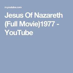 Jesus Of Nazareth (Full Movie)1977 - YouTube