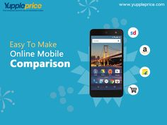 Easy to make #online #mobile price comparison on Yuppleprice.com