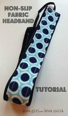Non slip headbands! Tutorial by That Girl, That Quilt, non-slip is velveteen ribbon