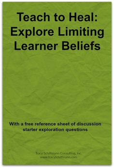 Teach to Heal: Explore Limiting Learner Beliefs