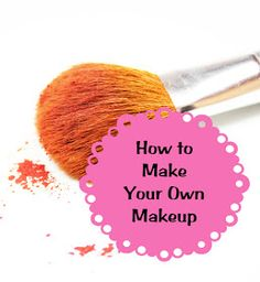 Beauty Blog: DIY Makeup Recipes. Shows you how to make eveything!