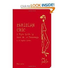 A lovely book, even if all the shopping information is for Paris.  The advice is clever and very clear.