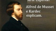 Arte Espírita - Alfred de Musset