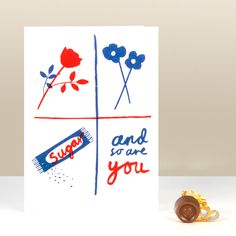 """Yep, that old chestnut: Roses are red, Violets are blue, Sugar is sweet and so are you. Charming little card for your valentine or any other sweethearts you know.Silkscreen printed by hand in brilliant red and deep blue on white 300gsm 4x6"""" cards with matching 120gsm envelopes."""