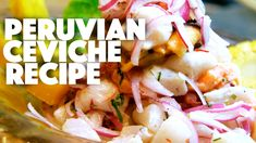 This Peruvian Ceviche Recipe is something that I have been making for many years for myself and for friends and family. I figured I would share it with you g...