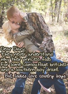 Ladies love country boys ;)