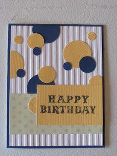 Hazel& Crafts: Circles and Stripes Card - Happy Birthday 1 - Hazel& Crafts: Circles and Stripes Card - Birthday Cards For Boys, Masculine Birthday Cards, Handmade Birthday Cards, Greeting Cards Handmade, Card Birthday, Masculine Cards, Diy Birthday, Funny Birthday, Boyfriend Birthday Card
