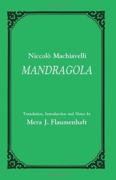 Mandragola by Niccolo Machiavelli