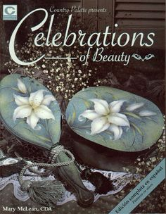 celebrations of beauty - Geraldinapintura - Álbuns da web do Picasa... Free book!!