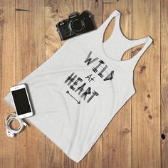 This one is for all the adventure seekers, the ones who go with their gut and who believes nothing is impossible! Remind yourself that no one can tame you with this motivational Tank Top :) Graphic Tank Tops, Cute Tank Tops, Wild Hearts, Casual T Shirts, Passion For Fashion, Motivational, Summer Outfits, Mini Skirts, T Shirts For Women