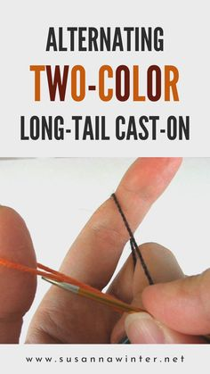 Learn how to knit the alternating two-color long-tail cast-on, a decorative two-color cast-on for knitting. This video tutorial shows you a cast-on method that is ideal for two-color stitch patterns worked in alternating knit and purl stitches, such as for corrugated ribbing, double knitting, or brioche knitting. #knitting #knit #tutorial #knittingtutorial #learntoknit #howtoknit