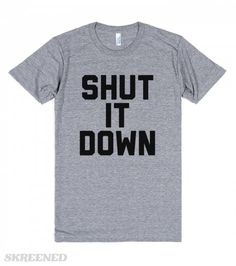 Shut It Down | This is getting to crazy, y'all need to shut it down. #Skreened