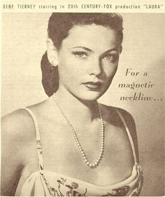 Gene Tierney on a necklace ad. Old Hollywood Glamour, Golden Age Of Hollywood, Classic Hollywood, Hollywood Actresses, Actors & Actresses, Robert Parish, Haunted Images, Gene Tierney, Cinema