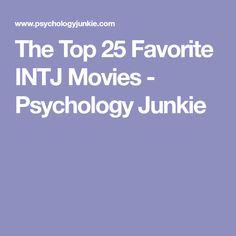 The Top 25 Favorite INTJ Movies - Psychology Junkie