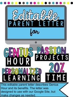 EDITABLE parent letter to help parents understand the benefit of Genius Hour / Passion Projects / 20% Time / Personalized Learning! #geniushour