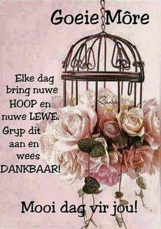 Good Morning Prayer, Good Morning World, Good Morning Messages, Morning Prayers, Good Morning Good Night, Good Morning Wishes, Day Wishes, Good Morning Quotes, Lekker Dag