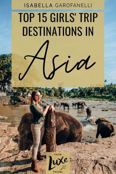 A list of the most luxurious girls' trip destinations that Asia has to offer Luxury travel | Girls trip Inso | Group travel | Female travel | Luxury resorts | Southeast Asia Luxury Travel | Asia luxury travel | Explore Asia | Thailand | Bali | Malaysia | Maldives | Japan | Vietnam